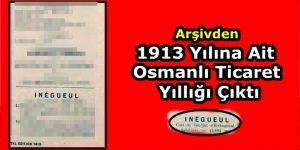 Arşivden 1913 Yılına Ait Osmanlı Ticaret Yıllığı Çıktı