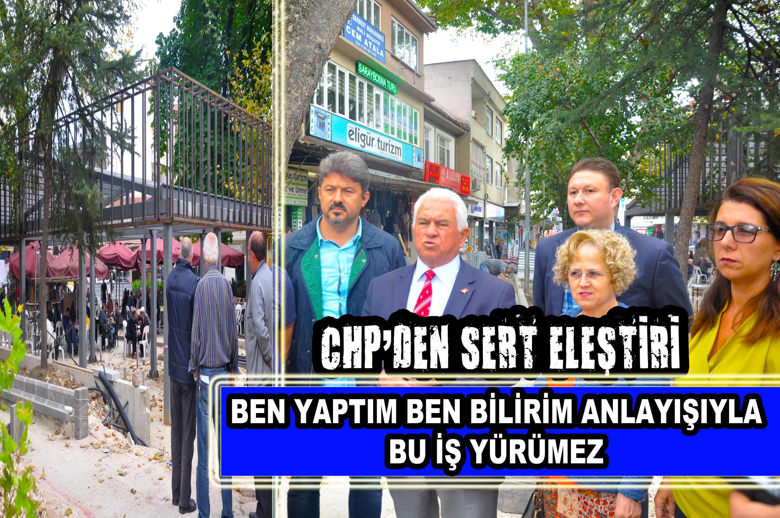 CHP'DEN SERT ELEŞTİRİ
