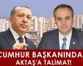 Cumhur Başkanından Aktaş'a Talimat