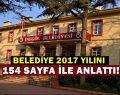 Belediye 2017 Yılını 154 Sayfada Anlattı