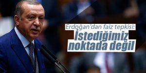 Erdoğan'dan Faiz Tepkisi ; Bu İşi Düzelteceğiz