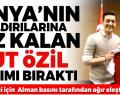Mesut Özil Alman Milli Takımını Bıraktı