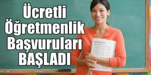 Ücretli Öğretmenlik Başvuraları Başladı