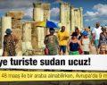 Türkiye Turistler İçin Sudan Ucuz