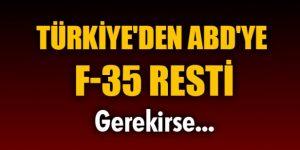 F- 35 Krizinde Bir Rest'te Türkiye'den