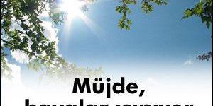 Sıcak Haber Meterolojiden Geldi