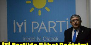 İYİ Parti'de Nöbet Değişimi
