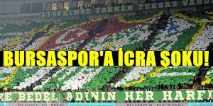 Bursaspor'a İcra Şoku