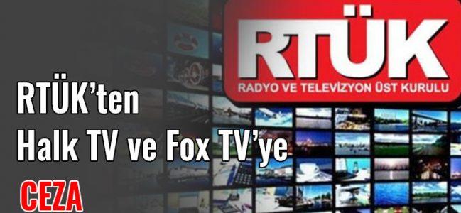 Rtük Fox tv ve Halk Tv'ye Ceza Yağdırdı