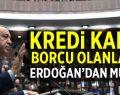 Erdoğan'dan Kredi kartı kullanıcılarına müjde