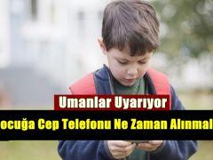 Çocuğa Cep Telefonu Ne Zaman Alınmalı ?