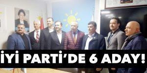 İYİ Parti'de 6 aday