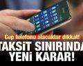 Bddk Cep Telefonu Taksitlerinde Düzenleme Yaptı