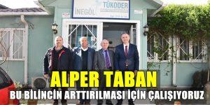 Başkan Taban Tükoder'i Ziyaret Etti