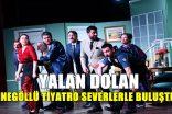 'Yalan Dolan' İnegöllü Sanatseverlerle Buluştu