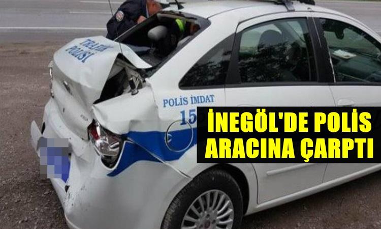 Polis Arabasına Arkadan Çarptı