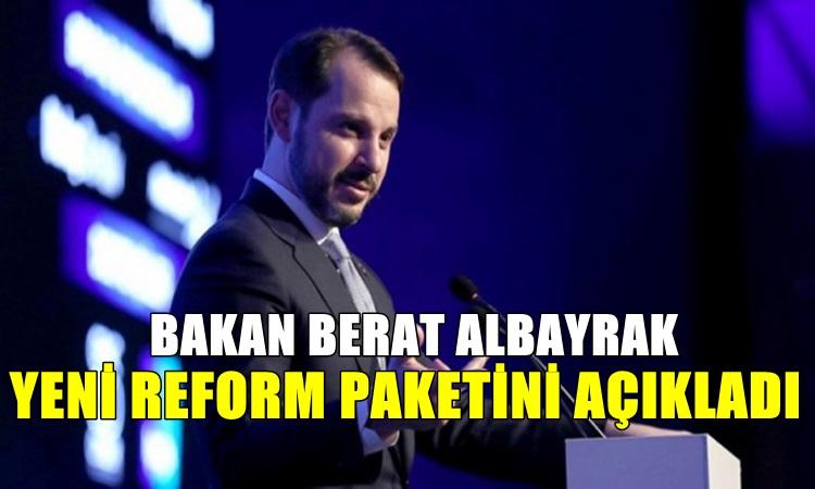 Yeni Reform Paketini Açıkladı