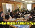 İTSO'dan Başkan Taban'a Ziyaret
