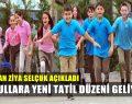 Okullarda Yeni Tatil Dönemi