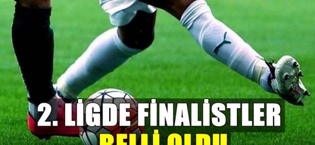 TFF 2. Lig'in Finalistleri Belli Oldu
