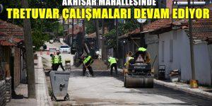 Akhisar Mahallesinde Tretuvar Çalışmaları Sürüyor