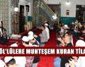 Hafız Bünyamin Topçuoğlu Gönülleri Mest Etti