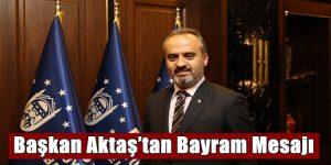 Başkan Aktaş'tan bayram mesajı