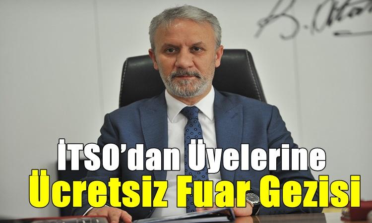 İTSO'dan Üyelerine Ücretsiz Fuar Gezisi