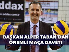 Başkan Taban'dan Maça Davet