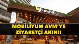 Mobiliyum AVM'ye ziyaretçi AKINI!