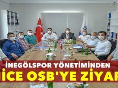 İNEGÖLSPOR'DAN YENİCE OSB'YE ZİYARET !