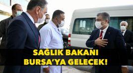 Fahrettin Koca Bursa'ya gelecek