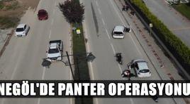 İnegöl'de panter operasyonu !